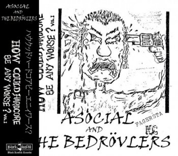 ASOCIAL / THE BEDROVLERS