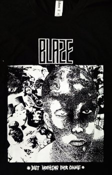 """BLAZE  """"But Nothing Ever Change"""" T-Shirt (Black/White) (M SIZE ONLY)"""
