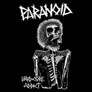 "PARANOID ""Hardcore Addict"" EP (REISSUE、GATEFOLD SLEEVE)"