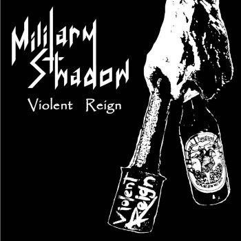 MILITARY SHADOW
