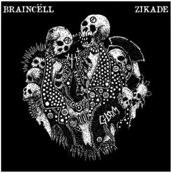 BRAINCELL / ZIKADE - SPLIT EP