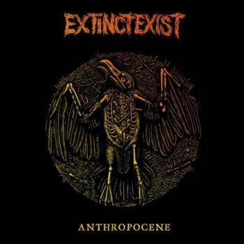 EXTINCT EXIST