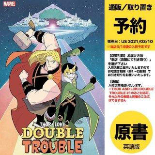 【予約】THOR AND LOKI DOUBLE TROUBLE #1 (OF 4)(US2021年03月10日発売予定)