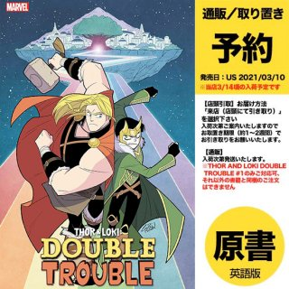 【予約】THOR AND LOKI DOUBLE TROUBLE #1 (OF 4)(US2021年03月10日発売予定)