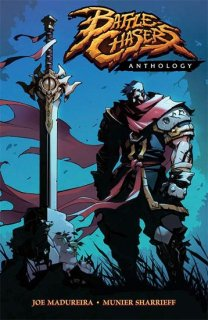 BATTLE CHASERS ANTHOLOGY TP【再入荷】