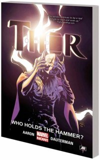 THOR TP VOL 02 WHO HOLDS HAMMER【再入荷】