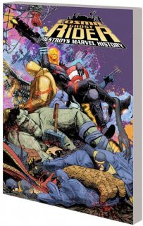 COSMIC GHOST RIDER DESTROYS MARVEL HISTORY TP【再入荷】