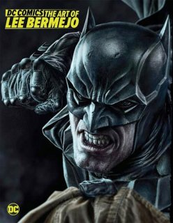 DC COMICS THE ART OF LEE BERMEJO HC