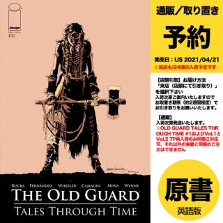 【予約】OLD GUARD TALES THROUGH TIME #1 (OF 6) CVR A FERNANDEZ(US2021年04月21日発売予定)