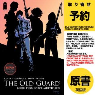 【取り寄せ】OLD GUARD TP BOOK 02 FORCE MULTIPLIED(US2020年09月16日発売)