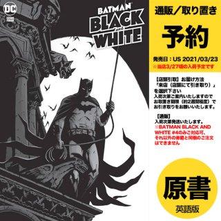 【予約】BATMAN BLACK AND WHITE #4 (OF 6) CVR A BECKY CLOONAN(US2021年03月23日発売予定)