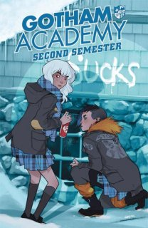 GOTHAM ACADEMY SECOND SEMESTER TP VOL 01【再入荷】
