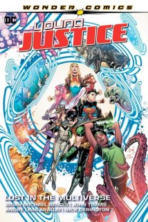 YOUNG JUSTICE VOL 02 LOST IN THE MULTIVERSE TP【再入荷】