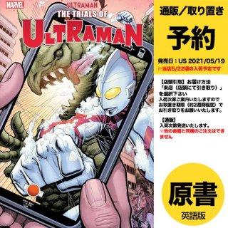 【予約】TRIALS OF ULTRAMAN #3 (OF 5)(US2021年05月19日発売予定)