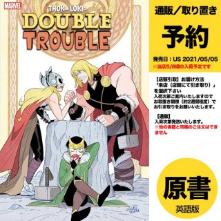 【予約】THOR AND LOKI DOUBLE TROUBLE #3 (OF 4)(US2021年05月05日発売予定)