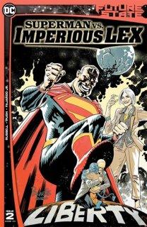 FUTURE STATE SUPERMAN VS IMPERIOUS LEX #2 (OF 3) CVR A YANICK PAQUETTE