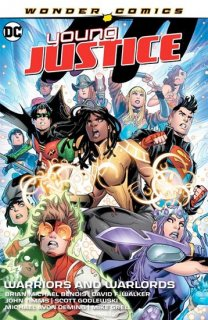 YOUNG JUSTICE VOL 03 WARRIORS AND WARLORDS TP【再入荷】
