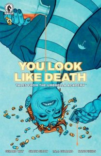 TALES FROM THE UMBRELLA ACADEMY YOU LOOK LIKE DEATH #6 (OF 6) CVR C