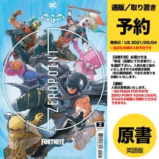 【予約】BATMAN FORTNITE ZERO POINT #2 CVR A(US2021年05月04日発売予定)※事前予約受付終了・入荷後販売予定あり