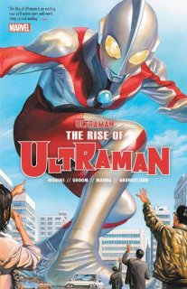 ULTRAMAN TP VOL 01 RISE OF ULTRAMAN