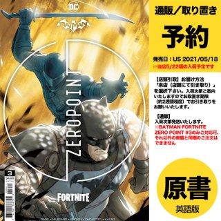【予約】BATMAN FORTNITE ZERO POINT #3 CVR A MIKEL JAN N(US2021年05月18日発売予定)※事前予約受付終了・入荷後販売予定あり