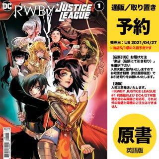 【予約】RWBY JUSTICE LEAGUE #1 (OF 7) CVR A MIRKA ANDOLFO(US2021年04月27日発売予定)