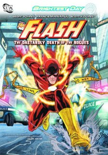 FLASH TP VOL 01 THE DASTARDLY DEATH OF THE ROGUES【再入荷】