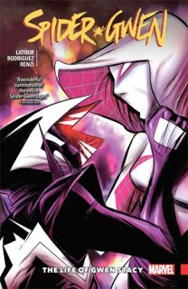 SPIDER-GWEN TP VOL 06 LIFE OF GWEN STACY【再入荷】