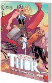 MIGHTY THOR TP VOL 01 THUNDER IN HER VEINS【再入荷】