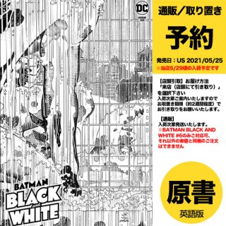 【予約】BATMAN BLACK AND WHITE #6 (OF 6) CVR A JOHN ROMITA JR & KLAUS JANSON(US2021年05月25日発売予定)