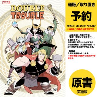 【予約】THOR AND LOKI DOUBLE TROUBLE #4 (OF 4)(US2021年07月07日発売予定)