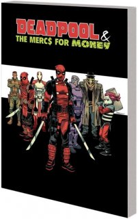 DEADPOOL MERCS FOR MONEY TP VOL 00 MERC MADNESS【再入荷】