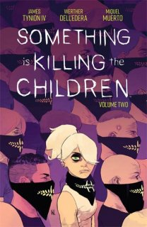 SOMETHING IS KILLING CHILDREN TP VOL 02【再入荷】