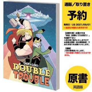 【予約】THOR AND LOKI GN TP DOUBLE TROUBLE(US2021年09月01日発売予定)