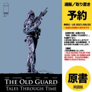 【予約】OLD GUARD TALES THROUGH TIME #5 (OF 6) CVR A FERNANDEZ(US2021年08月25日発売予定)