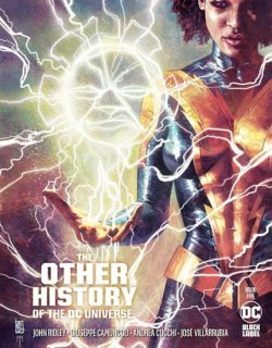 OTHER HISTORY OF THE DC UNIVERSE #5 (OF 5) CVR A GIUSEPPE CAMUNCOLI & MARCO MASTRAZZO