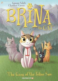 BRINA THE CAT GN VOL 01 GANG OF FELINE SUN【再入荷】