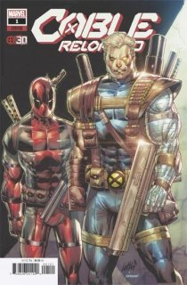 CABLE RELOADED #1 LIEFELD DEADPOOL 30TH VAR ANHL
