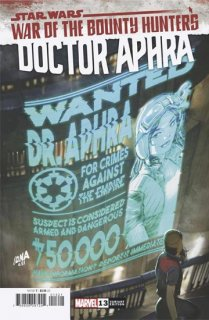 STAR WARS DOCTOR APHRA #13 WANTED POSTER VAR WOBH