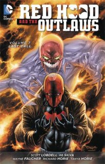 RED HOOD AND THE OUTLAWS TP VOL 07 LAST CALL【再入荷】