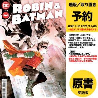 【予約】ROBIN & BATMAN #1 (OF 3) CVR A DUSTIN NGUYEN(US2021年11月09日発売予定)