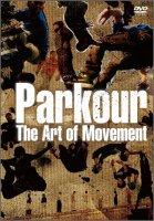 【DVD】パルクール〜THE ART OF MOVEMENT