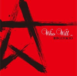 愛夢GLTOKYO アルバム「Who will...」(通常版) Limited Edition