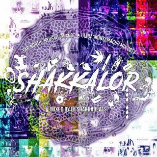 「SHAKKALOR vol.3」Mixed by SHAKKA BEATS