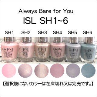 ●OPI オーピーアイ ISL SH1-6  Always Bare for You