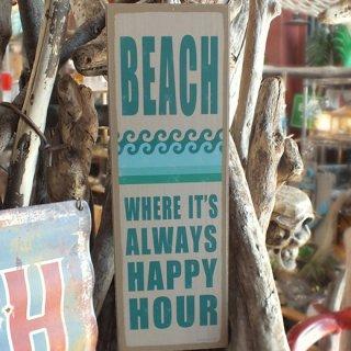 ハワイアン ビーチハウス ウッドプラーク(MDFボード) BEACH WHERE IT'S ALWAYS HAPPY HOUR