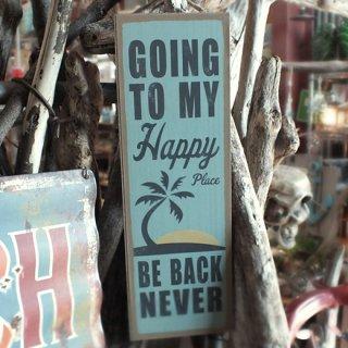 ハワイアン ビーチハウス ウッドプラーク(MDFボード) GOING TO MY Happy Place BE BACK NEVER