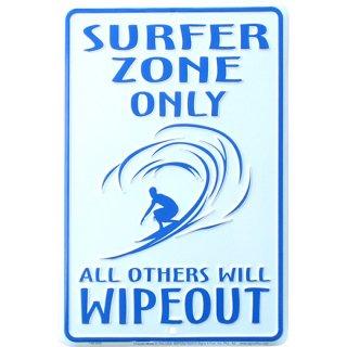 ビーチ/サーフ メタルサインプレート Surfer Zone Only All Others Will Wipeout