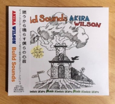 AKIRA WILSON 2nd ALBUM『Build Sounds』<img class='new_mark_img2' src='https://img.shop-pro.jp/img/new/icons15.gif' style='border:none;display:inline;margin:0px;padding:0px;width:auto;' />