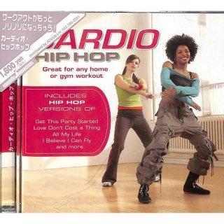 CARDIO HIP HOP/カーディオ・ヒップ・ホップ【カナダ輸入盤】
